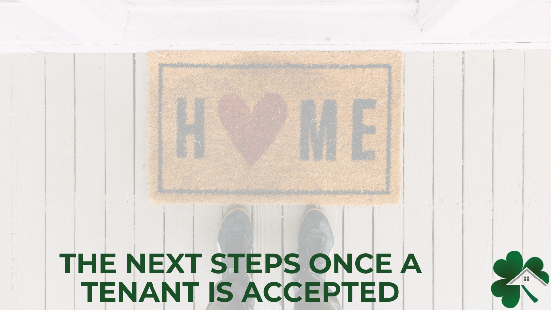The Next Steps Once a Tenant is Accepted