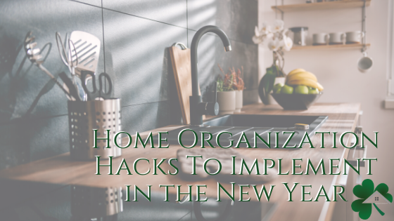 Home Organization Hacks To Implement in the New Year
